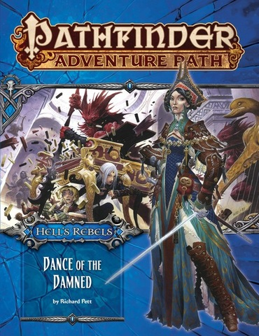 Pathfinder Adventure Path #99: Dance of the Damned (Hells Rebels 3 of 6)