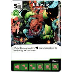 Kilowog - Brute Force (Die & Card Combo)