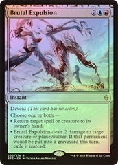 Brutal Expulsion - Foil - Prerelease Promo on Channel Fireball