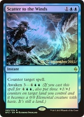 Scatter to the Winds - Foil - Prerelease Promo
