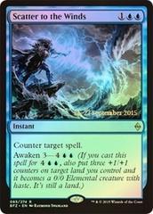 Scatter to the Winds (Battle for Zendikar Prerelease Foil)