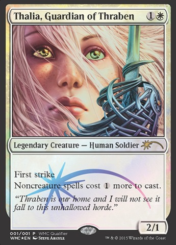 Thalia, Guardian of Thraben - 2015 World Magic Cup Qualifier