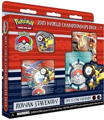 Pokemon 2015 World Championships Deck - Rowan Stavenow (The Flying Hammer)