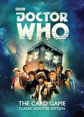 Doctor Who: Card Game - Classic Doctor's Edition
