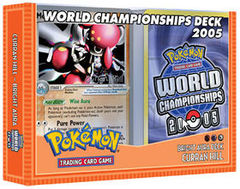 Pokemon 2005 World Championships Deck - Curren Hill (Bright Aura)
