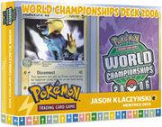 Pokemon 2006 World Championships Deck - Jason Klaczynski (Mewtrick)
