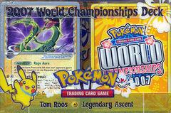 Pokemon 2007 World Championships Deck - Tom Roos (Legendary Ascent)
