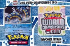 Pokemon 2010 World Championships Deck - Mychael Bryan (Happy Luck)