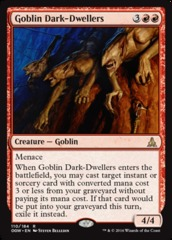 Goblin Dark-Dwellers - Foil on Channel Fireball