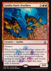 Goblin Dark-Dwellers (Oath of the Gatewatch Buy-a-Box Promo) on Channel Fireball