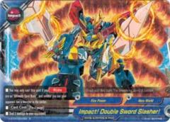 Impact! Double Sword Slasher - H-BT01/0040EN - R - Foil