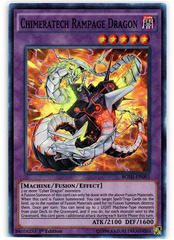Chimeratech Rampage Dragon - BOSH-EN093 - Super Rare - 1st Edition