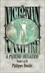 A Morbid Initiation (Vampire: Victorian Age, Book 1)