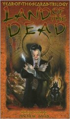 Land of the Dead (Year of the Scarab Trilogy, Book Three)