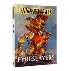 Order Battletome: Fyreslayers (Hardcover)