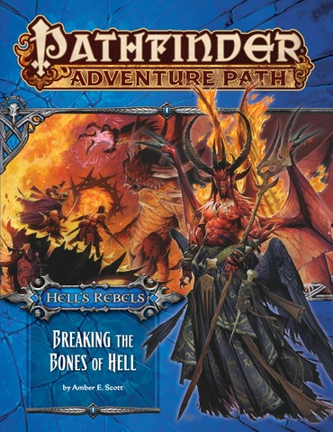 Pathfinder Adventure Path #102: Breaking the Bones of Hell (Hells Rebels 6 of 6)