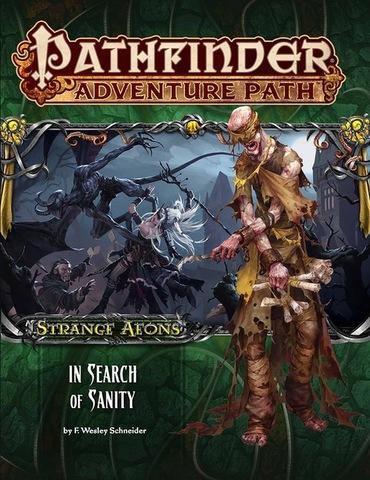 Pathfinder Adventure Path #109: Strange Aeons Part 1 - In Search of Sanity © 2016 PZO 90109