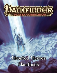 Pathfinder Player Companion: Haunted Heroes Handbook © 2016 PZO 9471