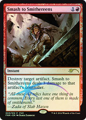 Smash to Smithereens - Foil - FNM 2016