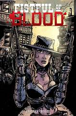 Fistful Of Blood Trade Paperback (Mature Readers)