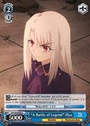 A Battle of Legend Illya - FS/S36-E080 - U