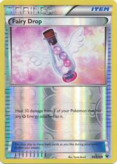 Fairy Drop - 99/124 - Uncommon - Reverse Holo on Channel Fireball