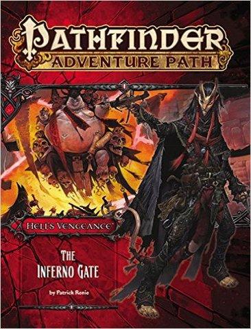 Pathfinder Adventure Path #105 - The Inferno Gate (Hells Vengeance 3 of 6)