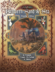 Ars Magica - Between Sand & Sea: Mythic Africa