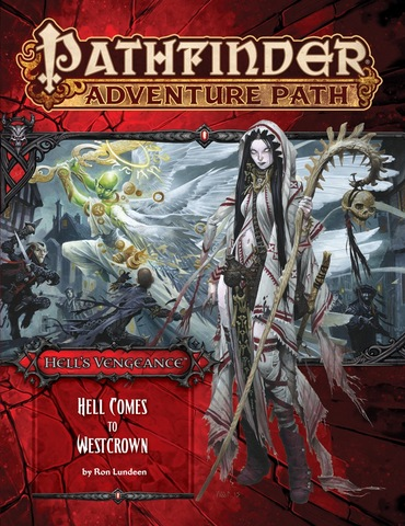 Pathfinder Adventure Path #108: Hell Comes to Westcrown (Hells Vengeance 6 of 6)