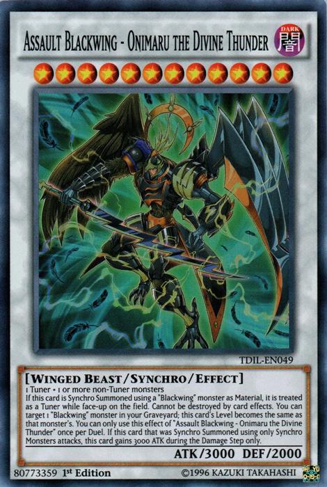 Assault Blackwing - Onimaru the Divine Thunder - TDIL-EN049 - Super Rare - 1st Edition