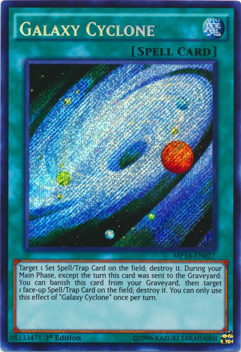 Galaxy Cyclone - MP16-EN027 - Secret Rare - 1st Edition