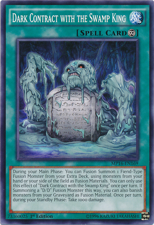 Dark Contract with the Swamp King - MP16-EN169 - Common - 1st Edition
