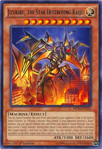 Jizukiru, the Star Destroying Kaiju - MP16-EN235 - Rare - 1st Edition