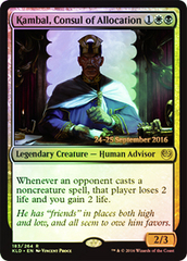 Kambal, Consul of Allocation (Kaladesh Prerelease Foil)