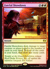 Fateful Showdown - Foil - Prerelease Promo