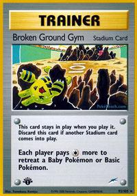 Broken Ground Gym - 92/105 - Rare - 1st Edition