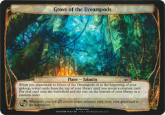 Grove of the Dreampods - Oversized on Channel Fireball