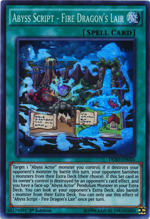 Abyss Script - Fire Dragon's Lair - DESO-EN025 - Super Rare - 1st Edition