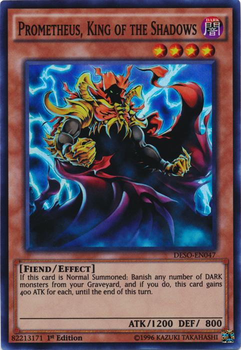 Prometheus, King of the Shadows - DESO-EN047 - Super Rare - 1st Edition