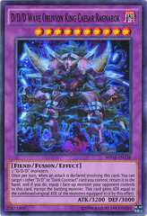 D/D/D Wave Oblivion King Caesar Ragnarok - MP16-EN138 - Super Rare - Unlimited Edition