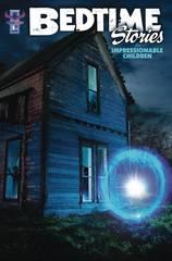 Bedtime Stories For Impressionable Children #1 Home Sweet Ho