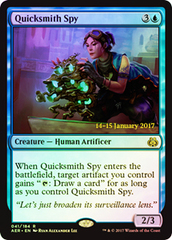 Quicksmith Spy (Aether Revolt Prerelease Foil) on Channel Fireball