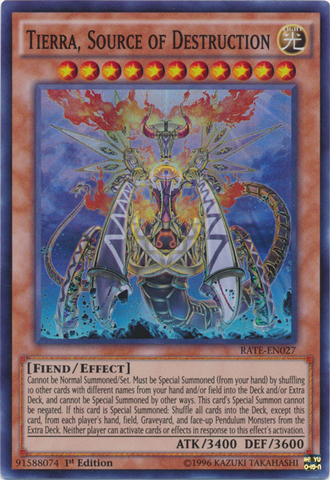 Tierra, Source of Destruction - RATE-EN027 - Super Rare - 1st Edition