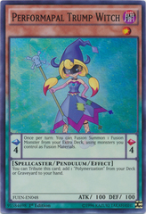 Performapal Trump Witch - FUEN-EN048 - Super Rare - 1st Edition
