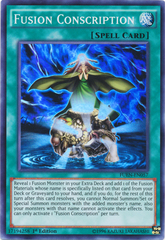 Fusion Conscription - FUEN-EN057 - Super Rare - 1st Edition