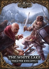 The Dark Eye: Theater Knight 1- The White Lake