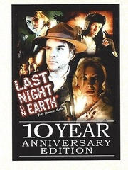 Last Night On Earth 10Th Anniversary Edition
