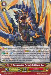 Destruction Tyrant, Fullblade Rex - G-BT10/030EN - R