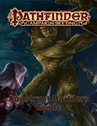 Pathfinder Campaign Setting: Construct Builder's Guidebook © 2017