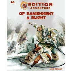 5th Edition Adventures: A6 - Of Banishment And Blight